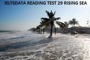 IELTSDATA READING TEST 29 RISING SEA
