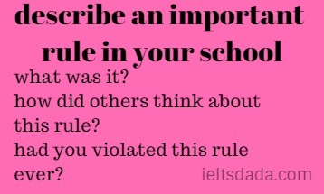 describe an important rule in your school.