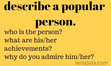 describe a popular person.