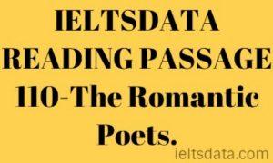 IELTSDATA READING PASSAGE 110-The Romantic Poets.