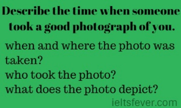 Describe the time when someone took a good photograph of you.