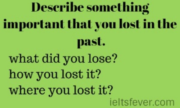 A time when you lost something essay