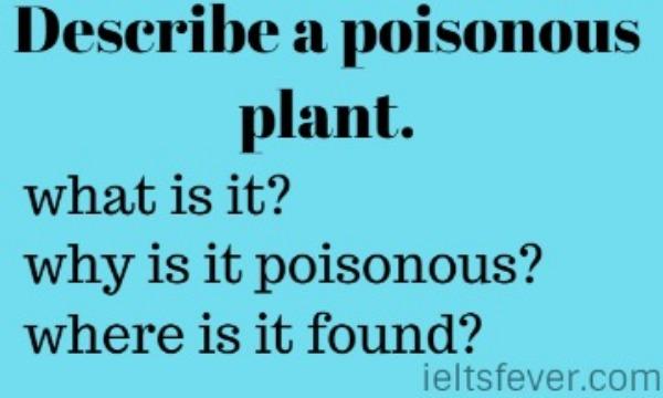 Describe about a poisonous plant.