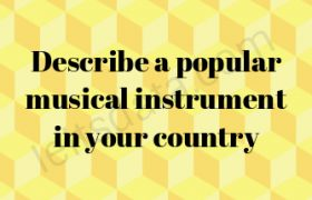 Describe a popular musical instrument in your country