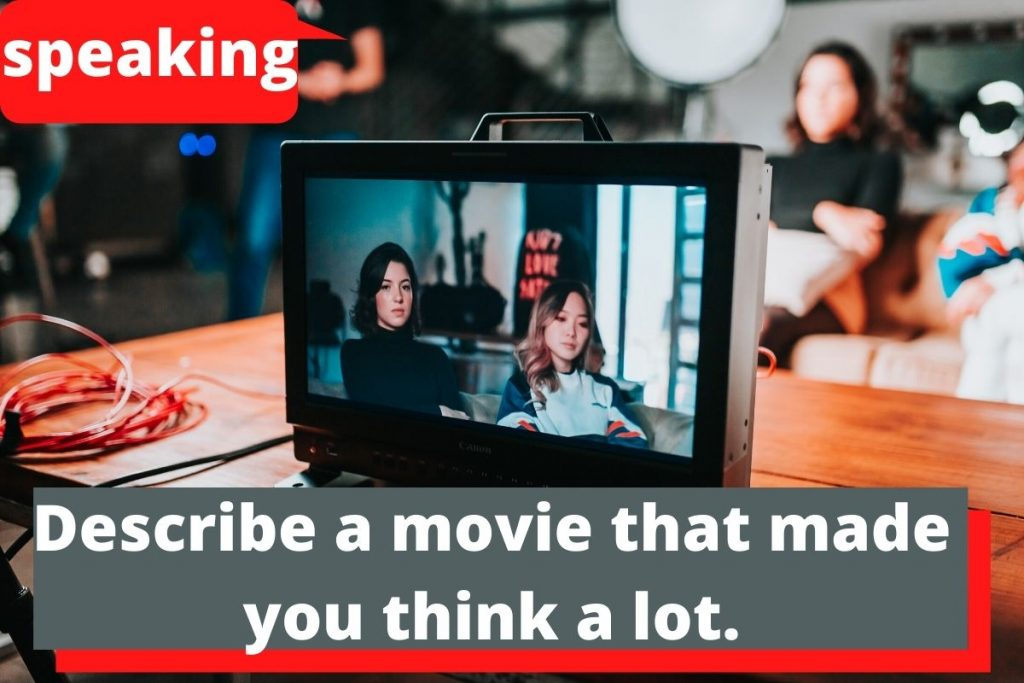 Describe amoviethat made you think a lot.