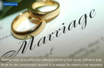 Some say you should always marry for love