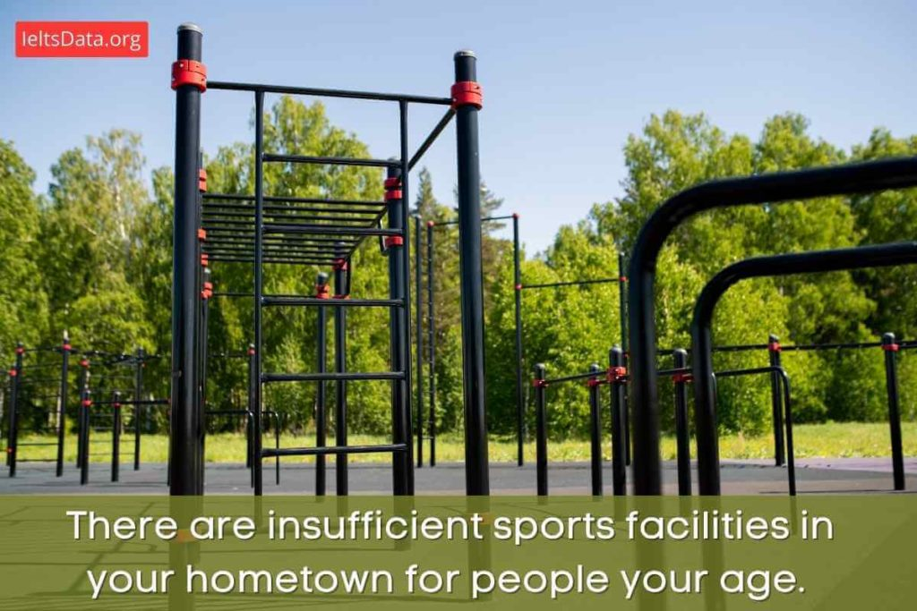 There Are Insufficient Sports Facilities in Your Hometown for People