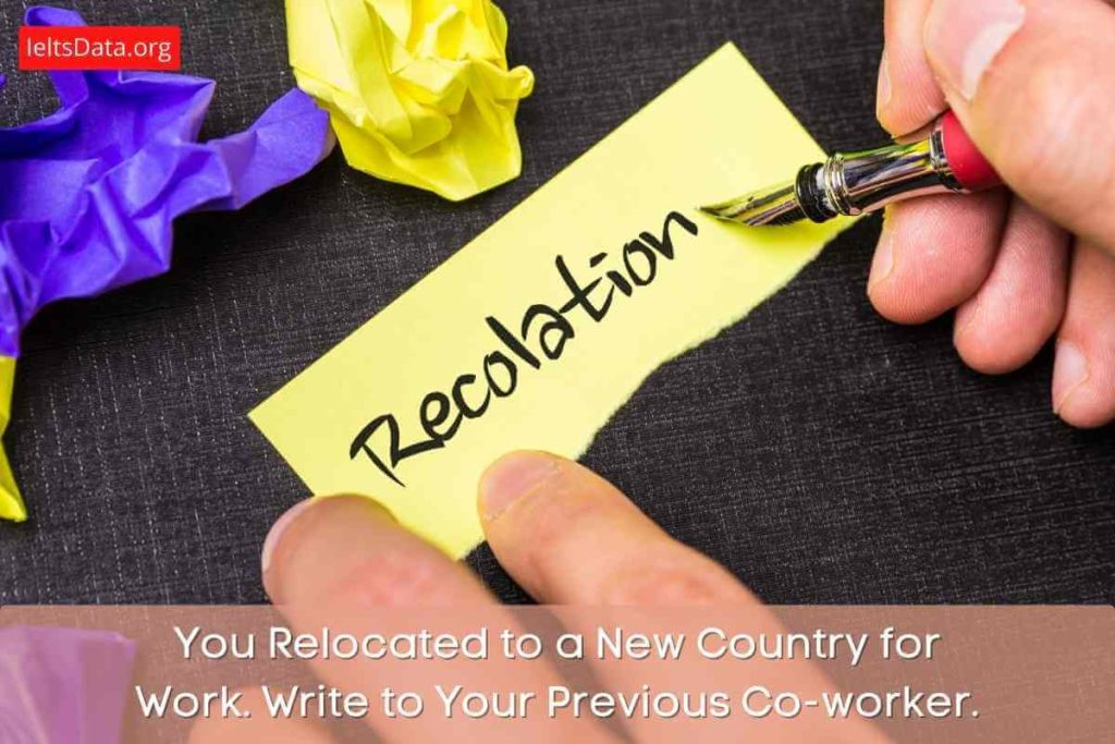 You Relocated to a New Country for Work.