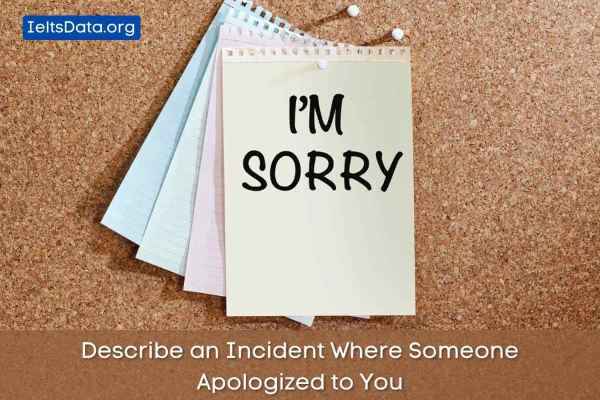 Describe an Incident Where Someone Apologized to You