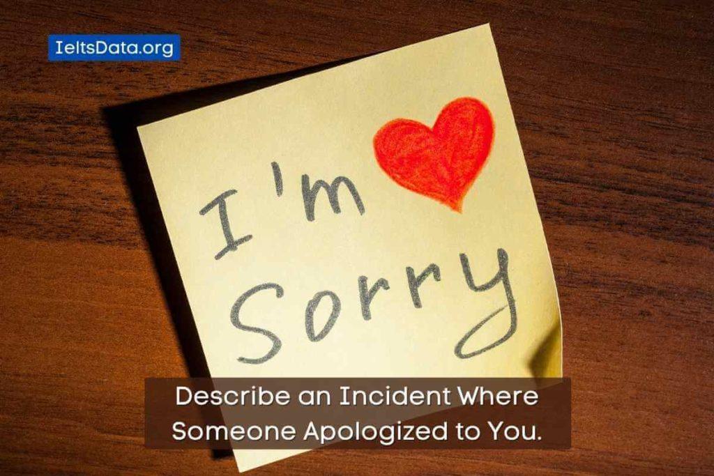 Describe anIncidentWhere Someone Apologized to You. (2) (1)