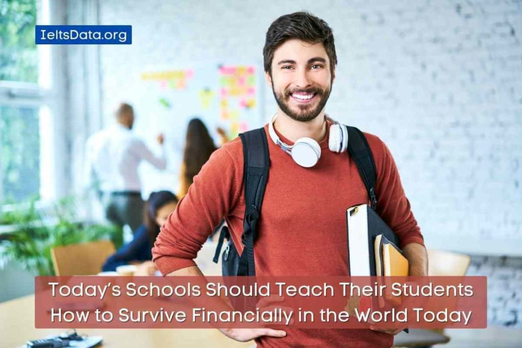 Today'sSchoolsShould Teach Their Students How to Survive Financially in theWorldToday (1)