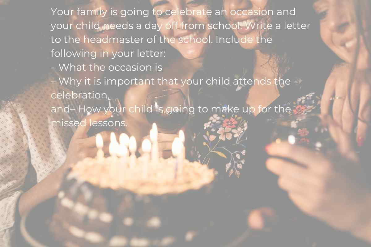 Your Family is Going to Celebrate an Occasion and Your Child Needs