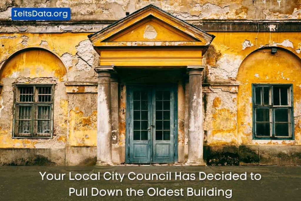 Your Local City Council Has Decided to Pull Down the Oldest Building